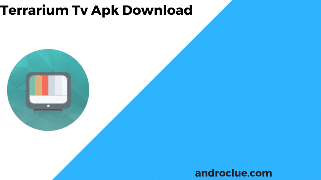 Terrarium TV Apk Download Latest Version 1 9 10 for Android [Official]