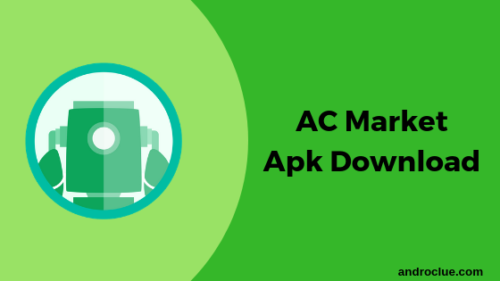 ACMarket Apk Download v4 5 4 for Android (2019) [No Ads/Virus]