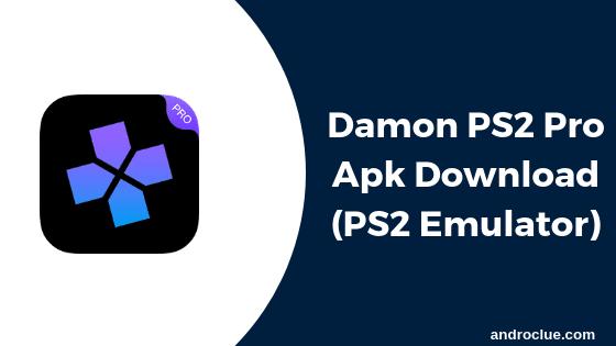Damon PS2 Pro Apk (PS2 Emulator) Download Latest Version v2