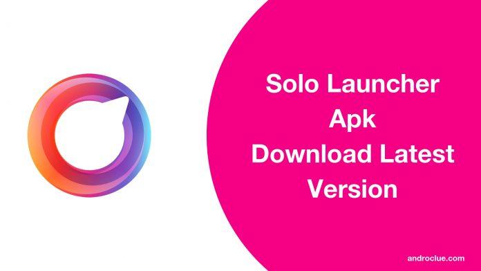 Solo Launcher Apk