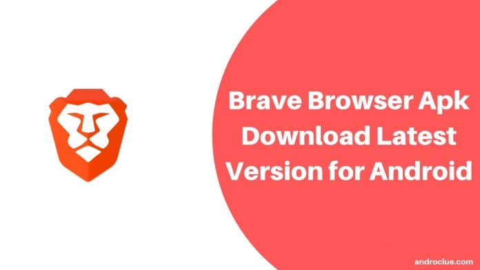 Brave Browser Apk