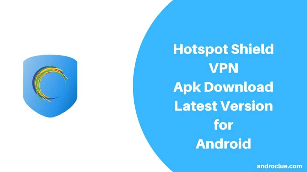 Hotspot Shield Apk