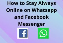 Stay Always Online on Whatsapp and Facebook Messenger