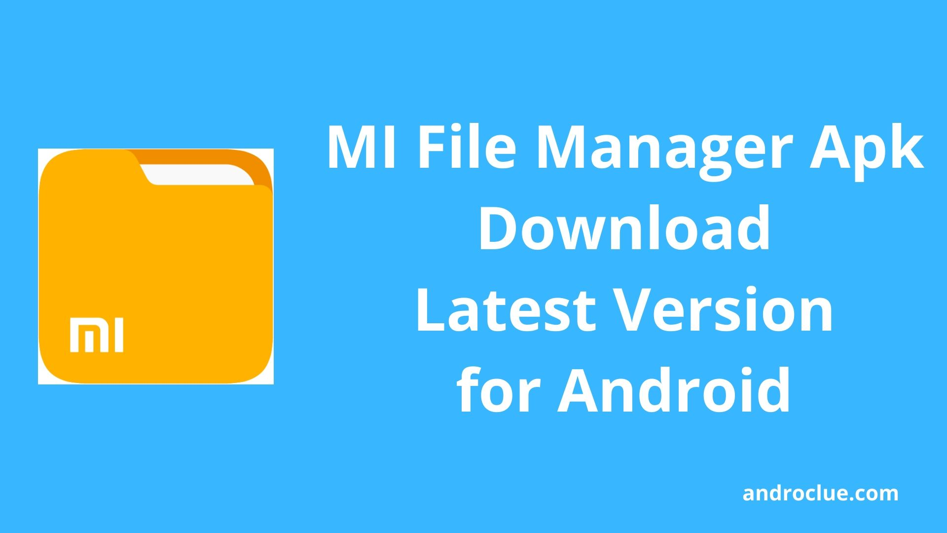 MI File Manager Apk