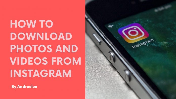 Save Instagram Photos and Videos on Android