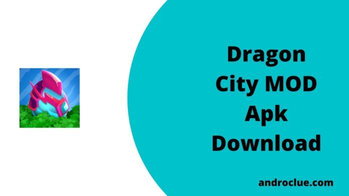 Dragon City MOD Apk Download