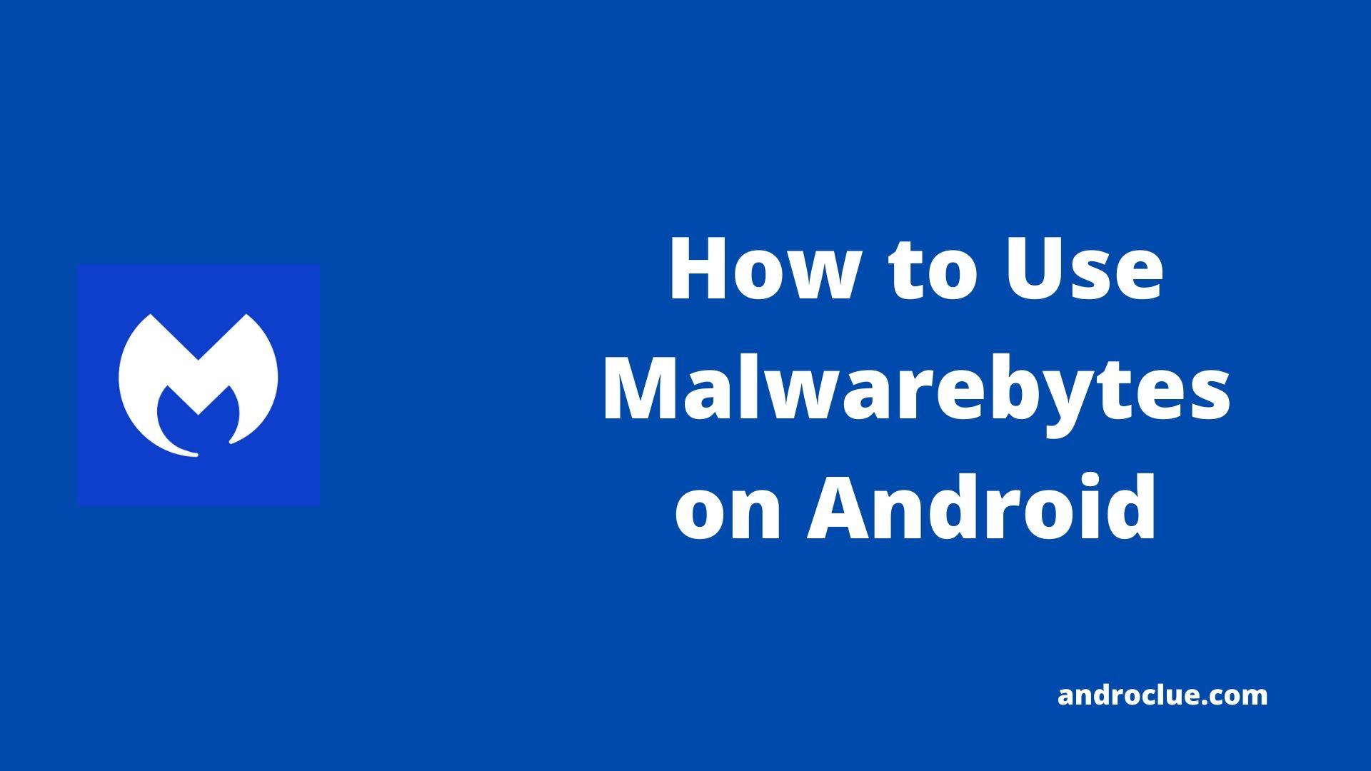 Malwarebytes for Android