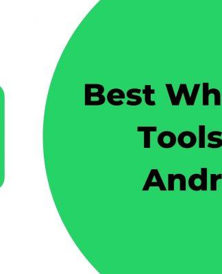 Best Whatsapp Tools