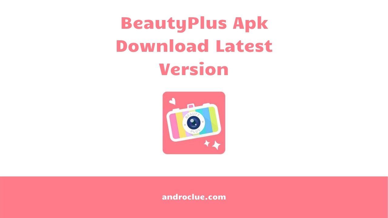 Beauty Plus Apk