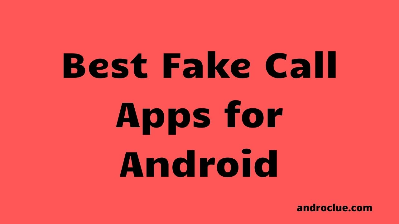 Best Fake Call Apps