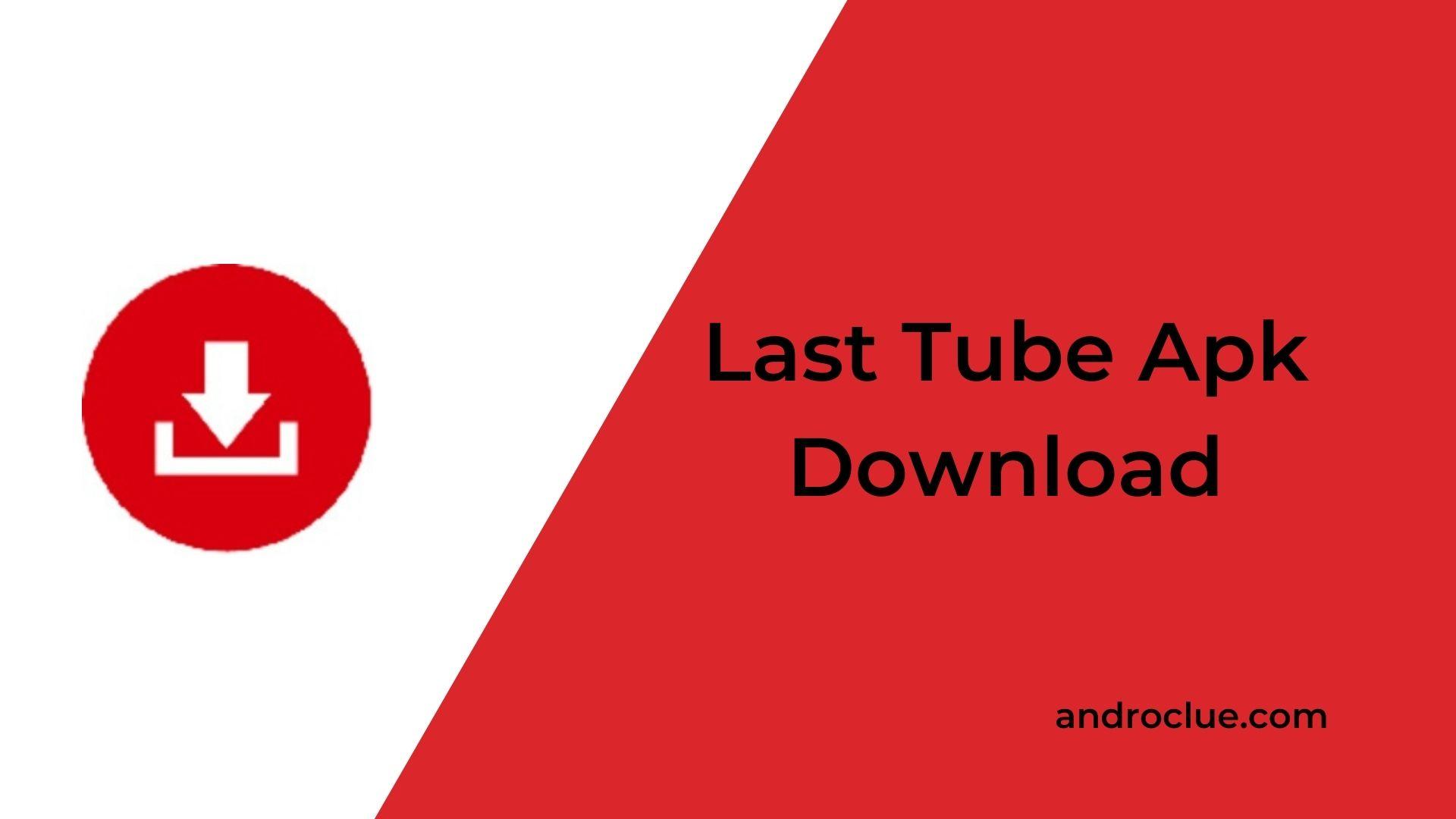Last Tube Apk